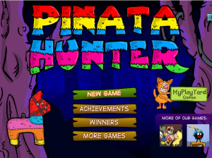 Click Here to play Pinata Hunter 1