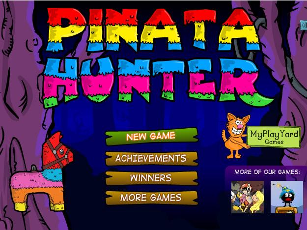 Click Here to play Pinata Hunter 1